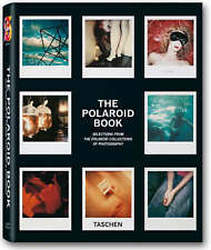 Polaroid Book: Instant and Unique - The Best Images from the Polaroid Collection