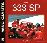 FERRARI 333SP BOOK 333 WSC F333SP RACING F333 O'Neil SP