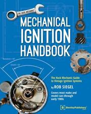 Mechanical Ignition Handbook The Hack Mechanic Guide to Vintage Ignition Systems