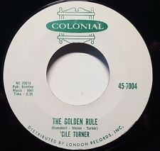 """Cile Turner """"The Golden Rule/Crap Shootin' Sinner"""" 7"""" 45rpm Colonial"""