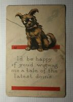 I'd Be Happy if You'd Wigwag Me A of The Latest Doin Brown Dog Postcard