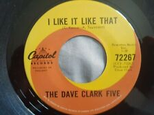 "The Dave Clark Five I Like It Like That original 7"" 45 MINT Canada Capitol 72267"