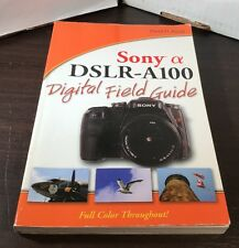 Wiley Publishing Sony α DSLR-A1000: Digital Field Guide (David D. Busch)