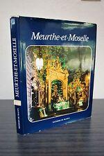 Meurthe et Moselle - Richesses de France