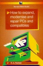 How to Expand, Modernise and Repair Personal Comp... by Penfold, R. A. Paperback