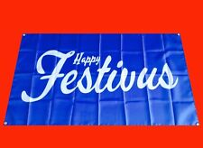 LARGE Happy Festivus Holiday Banner Poster Flag