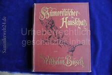 altes Buch  Kinder Bilderbuch Humoristischer Hausschatz von Wilhelm Busch  1909
