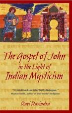 The Gospel of John in the Light of Indian Mysticism (Paperback or Softback)