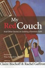 My Red Couch and Other Stories on Seeking a Femini