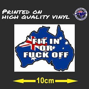 Australian Map Fit in or F**k Off 100mm AUSTRALIA Car Bumper iPad Vinyl Sticker