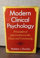 Modern Clinical Psychology --- by Korchin, Sheldon J. HC/DJ