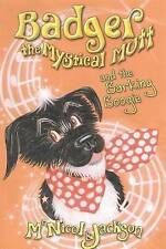 """""""AS NEW"""" Badger the Mystical Mutt and the Barking Boogie, Jackson, Laura, McNico"""
