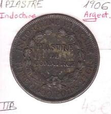 INDOCHINE - 1 PIASTRE DE COMMERCE - 1906 - Pièce de Monnaie en Argent // en TTB