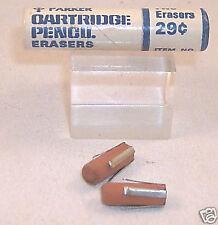 Parker Cartridge Pencil Eraser 29¢ in tube