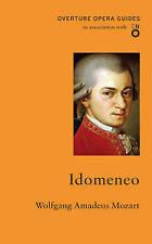Idomeneo (Overture Opera Guides in Association with English National Opera) (Ove