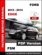 2012 2013 2014 FORD EDGE FACTORY SERVICE REPAIR WORKSHOP - ULTIMATE MANUAL