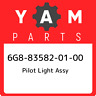 6G8-83582-01-00 Yamaha Pilot light assy 6G8835820100, New Genuine OEM Part