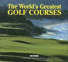 The Worlds Greatest Golf Courses