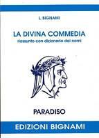 La Divina Commedia. Riassunto PARADISO con dizionario..