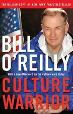 Culture Warrior by Bill O'Reilly (2006, Hardcover)