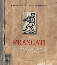 Frascati: Een kroniek van het muziekleven te Leuven in de 19de eeuw, , Robberech