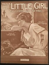 "1918 WWI SHEET MUSIC ""WATCH HOPE WAIT LITTLE GIRL (TILL I COME BACK TO YOU'"""