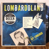 "RARE Guy Lombardo Lombardoland 2 X 7"" EP Decca VG+"