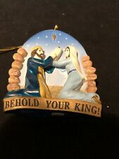 Vintage Behold Your King Ornament nativity scene Jesus Mary Joseph religious