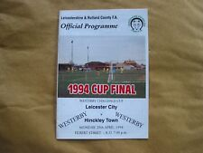Leicester City v Hinckley Town 1994 Westerby Challenge Cup Final