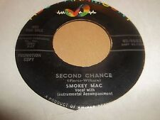 """SMOKEY MAC """" SECOND CHANCE """" 7"""" PROMO SINGLE EXCELLENT 1973 U.S. RELEASE"""