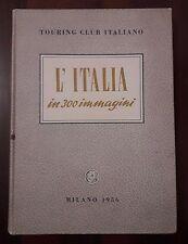 L64> L'Italia in 300 immagini Touring Club Italiano anno 1956