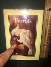 Parrots Hardcover Book, Miniature Full-Color 1982 First American Edition.