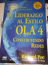 El Liderazgo al Estilo OLA 4 - Construyendo Redes - Richard Poe