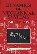 Dynamics of Mechanical Systems (Horwood Engineering Science Series) by Ross, Ca