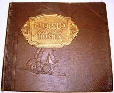 FLORIDA ARCHITECTURAL HISTORY FLORIDA A LAND OF HOMES 100 + PLATES