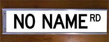 NO NAME RD STREET SIGN ROAD BAR SIGN - FUNNY GIFT NOVELTY