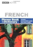 French: Phrase Book and Dictionary by Ms Carol Stanley, Phillippa Goodrich | Pap