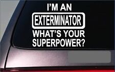 "Exterminator Superpower 8"" Sticker *G395* Decal pesticide bugspray pump sprayer"