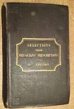 1847 - Selections from physicians' prescriptions.  Jonathan Pereira