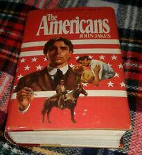 The Americans John Jakes Hard Back 1980 Volume 8 The Kent Chronicles