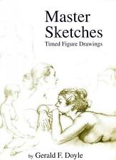 Gerald Doyle MASTER SKETCHES: TIMED FIGURE DRAWINGS Art Nude Instruction 2012