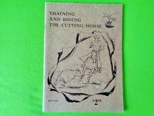 Training And Riding The Cutting Horse~Vintage 1961 Western Book~by Dean Sage~Nr