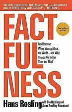 Factfulness: Ten Reasons We're Wrong About the World--