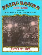 Champ de foire Patrimoine Volume 1 l'âge de réalisation book by Peter Wilkes-gtc4b