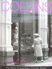 COLLINS - THE STORY OF AUSTRALIA'S PREMIER STREET
