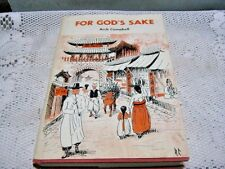 RARE SIGNED COPY For God's Sake By: Arch Campbell Book 1970 w/DJ Dorrance & Co.