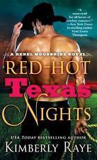 Red-Hot Texas Nights By: Kimberly Raye