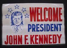 Welcome President John F Kennedy Plastic Poster