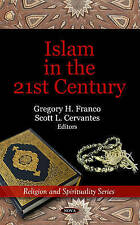Islam in the 21st Century (Religion and Spirituality) - New Book Franco, Gregory