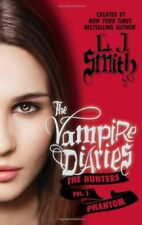 B00A3ZRP32 The Vampire Diaries: The Hunters: Phantom